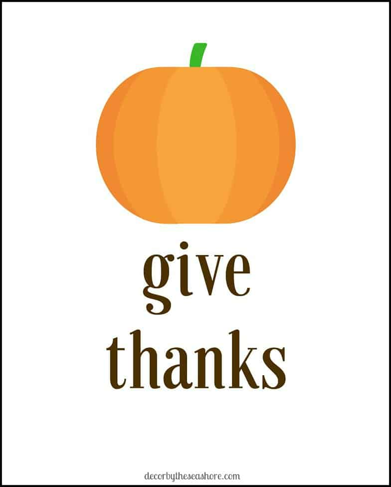 """Give Thanks"" Free Thanksgiving Printable- A free and easy way to decorate your home for Thanksgiving. 