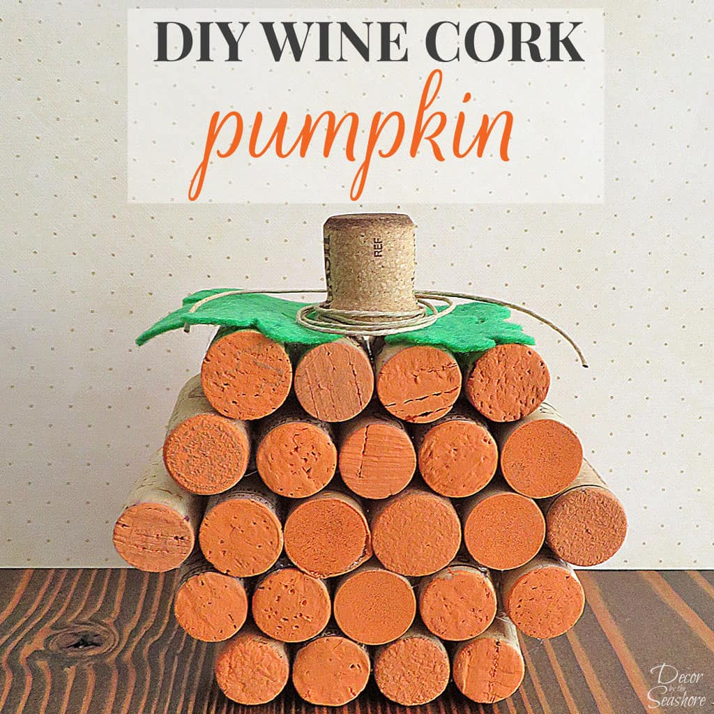 What better way to welcome fall than with a DIY wine cork pumpkin? I can never get enough of these adorable wine cork crafts, and this one is the perfect addition to my fall decor! | decorbytheseashore.com