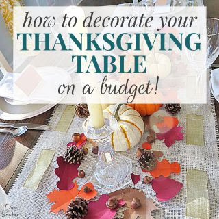 How to Decorate Your Thanksgiving Table on a Budget