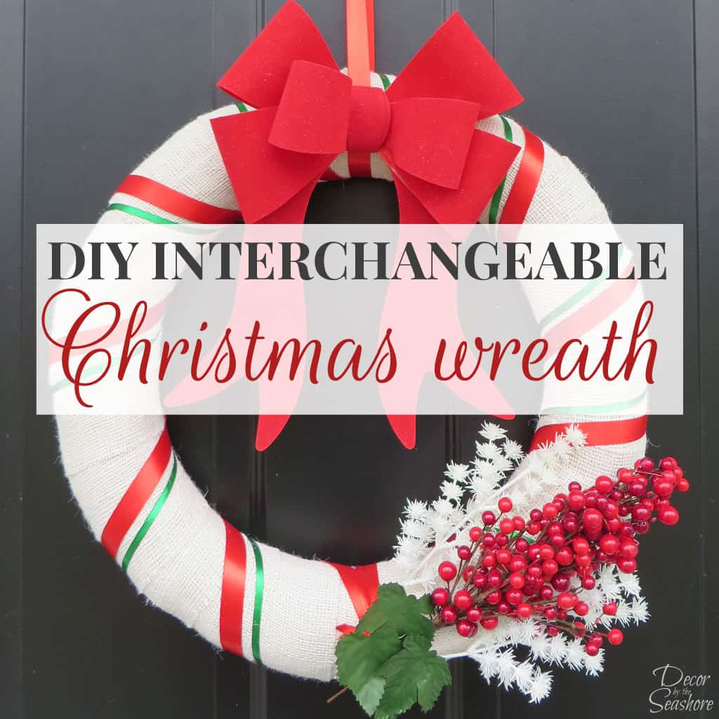 DIY Interchangeable Christmas Wreath