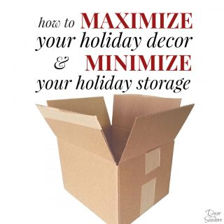 How to Maximize Holiday Decor and Minimize Holiday Storage