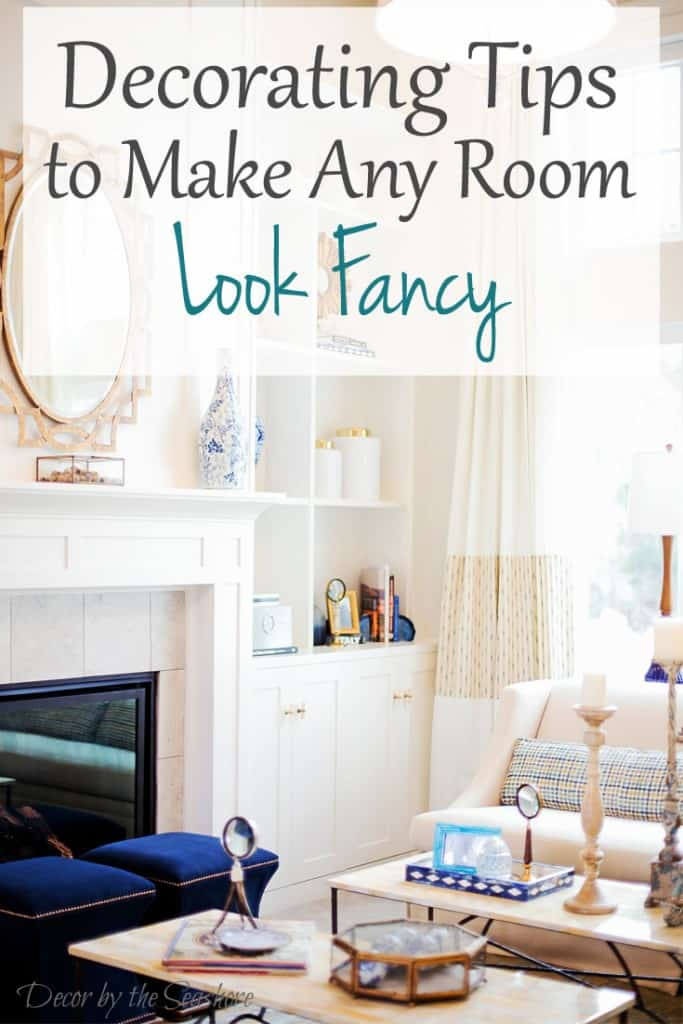 Decorating Tips To Make Any Room Look Fancy Decor By The Seas  decor tips  Home. Decor Tips