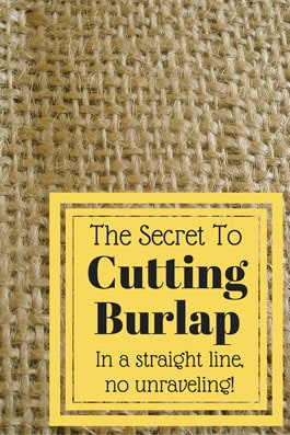The Secret to Cutting Burlap the Right Way