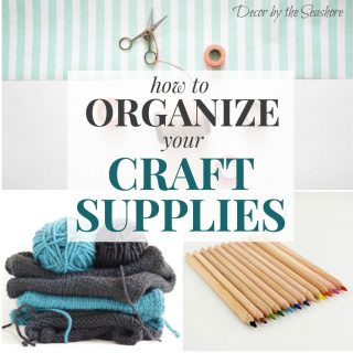 How to Organize Your Craft Supplies and Make Your Craft Stash a Show-Stopper
