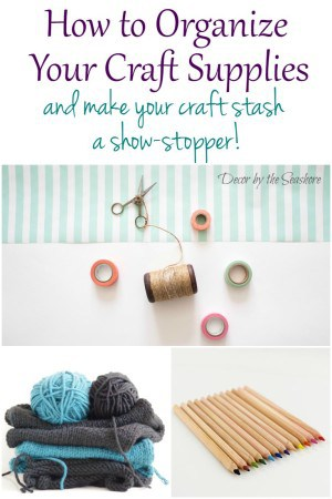Organizing your craft supplies doesn't have to be hard! These easy steps show you exactly how to organize your craft stash and make it look beautiful and magazine worthy! | decorbytheseashore.com