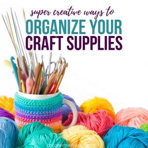 Creative Ways to Organize Your Craft Supplies