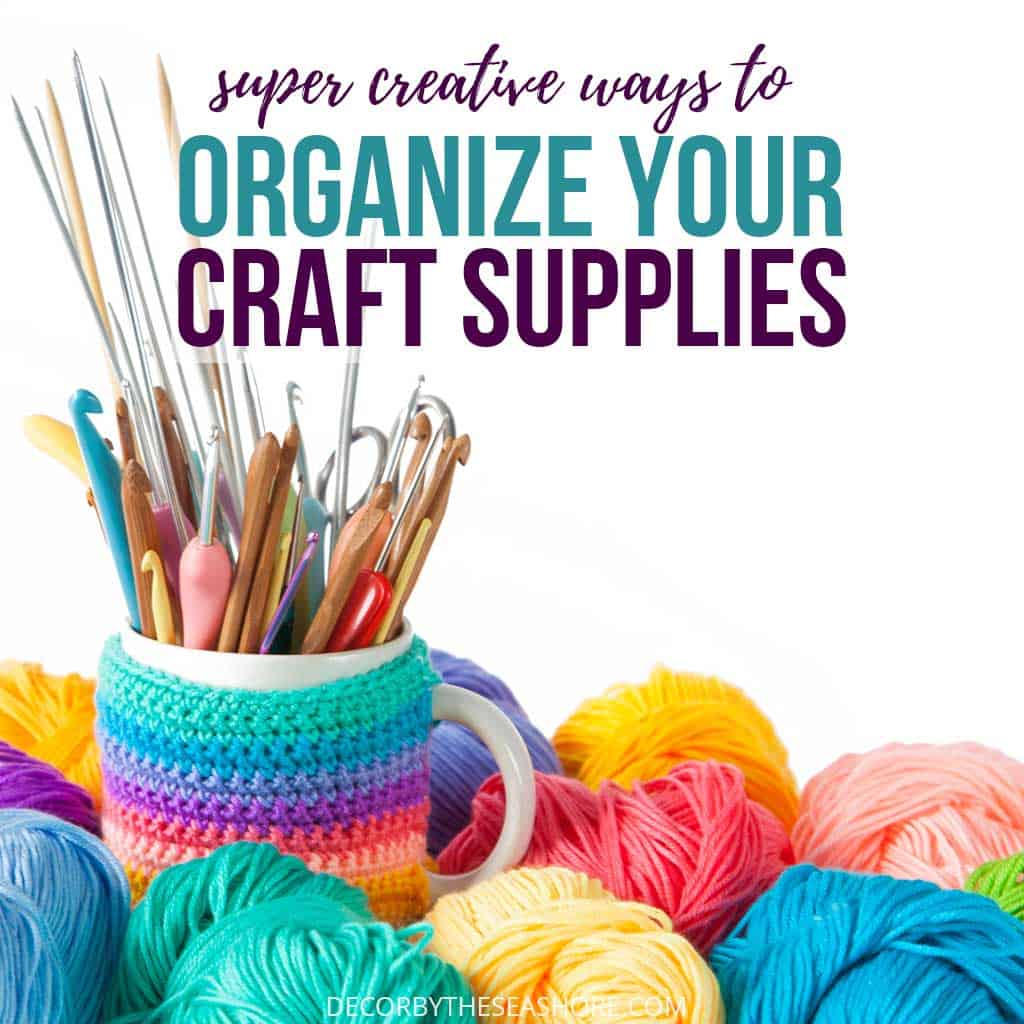 Creative Ways to Organize Your Craft Supplies
