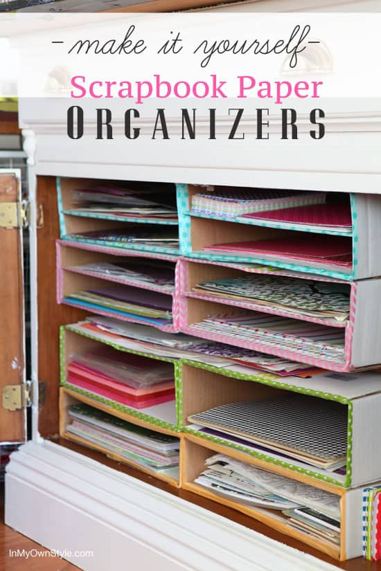 Scrapbook Paper Organization- In My Own Style