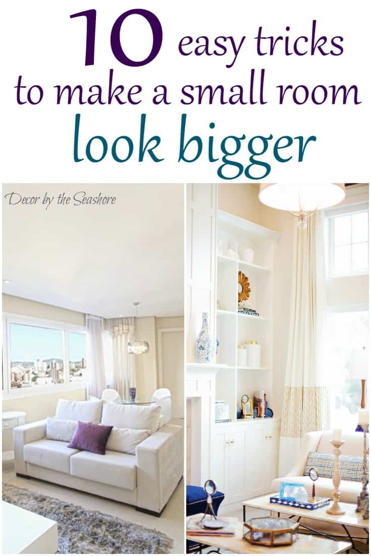 How to make a small room look bigger decor by the seashore - How to make a small space look bigger ...