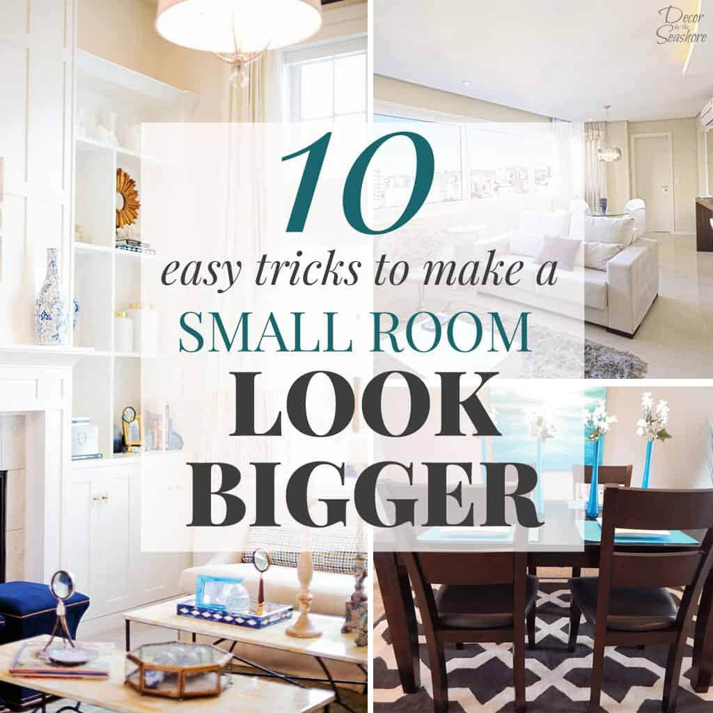 How to Make a Small Room Look Bigger Decor by the Seashore