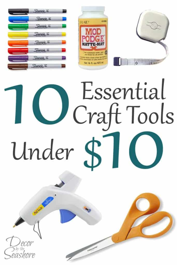 When you're crafting on a budget, nothing is more important than making sure you have the right craft tools! These 10 essential craft tools are all under $10, and you can use them to make SO MANY different kinds of crafts. The options are endless when it comes to creativity! Check out the list and see if you have the top 10 best tools in your crafting toolbox! | decorbytheseashore.com