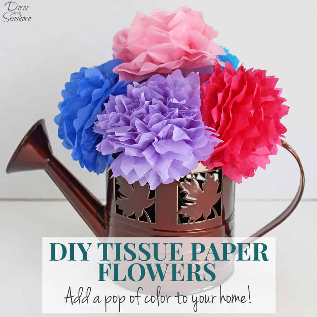 Diy Tissue Paper Flowers Tutorial Decor By The Seashore