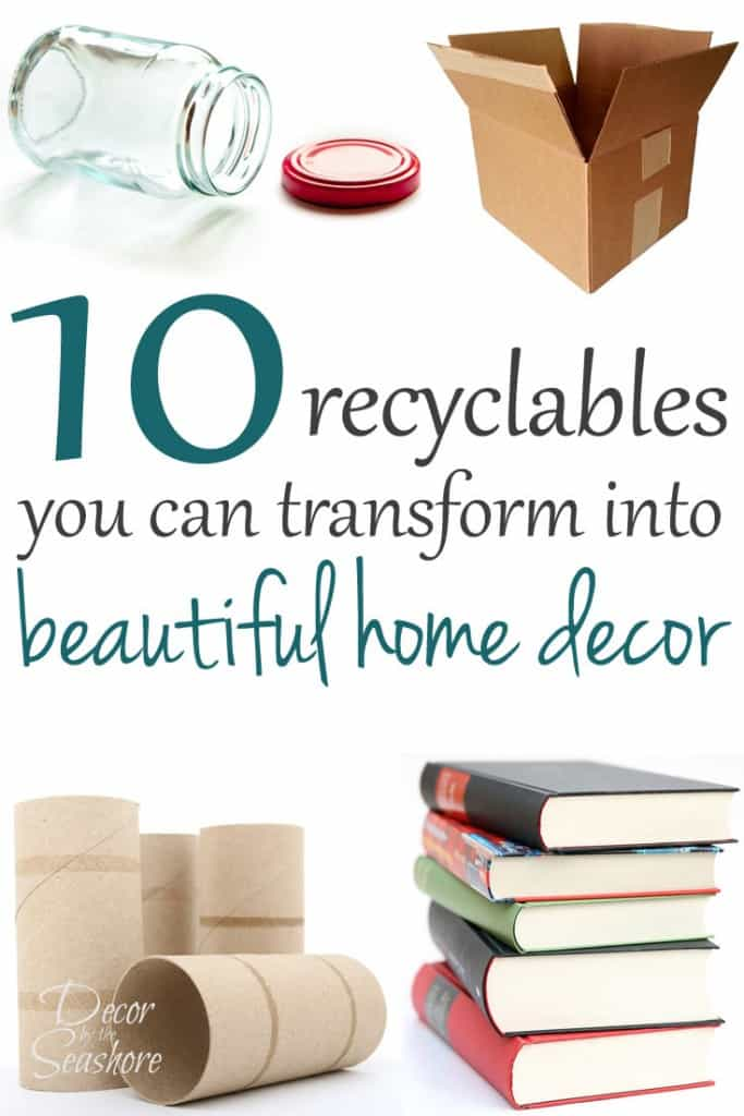 These projects made from recyclables are amazing! I would have never guessed that they started in the recycling bin! I have so many of these sitting around my house, it's about time I put them to good use and turned them into DIY home decor! | decorbytheseashore.com