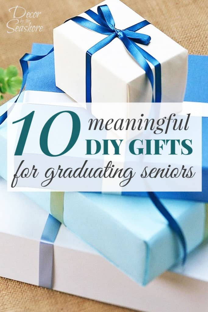 These DIY graduation gifts are PERFECT for the grad who's leaving home! Such great, sentimental gift ideas for graduating seniors! | decorbytheseashore.com