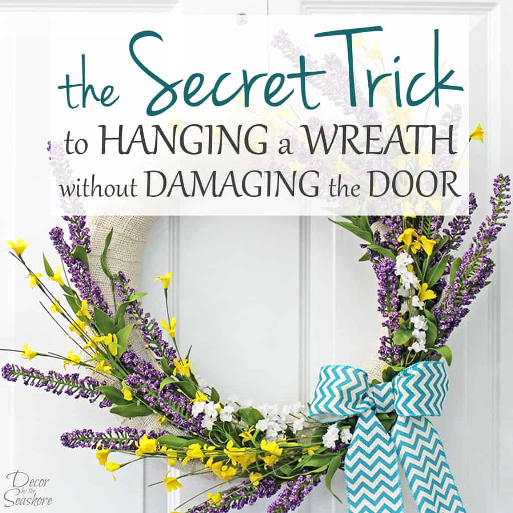 The Secret Trick to Hanging a Wreath without Damaging the Door
