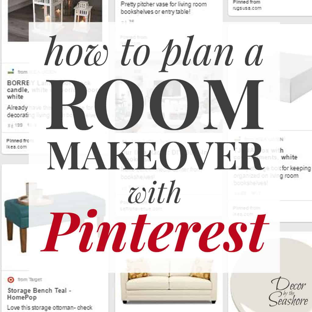 Of course I'm totally addicted to Pinterest, but I've never even thought to use Pinterest to plan a room makeover! These tips are a must-read if you're planning a room renovation for your home! | decorbytheseashore.com
