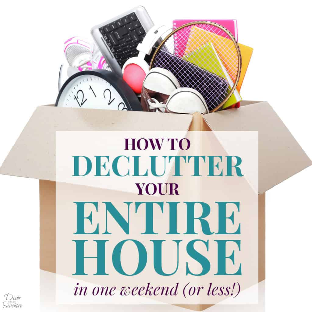 How to Declutter Your Home in One Weekend Square Header