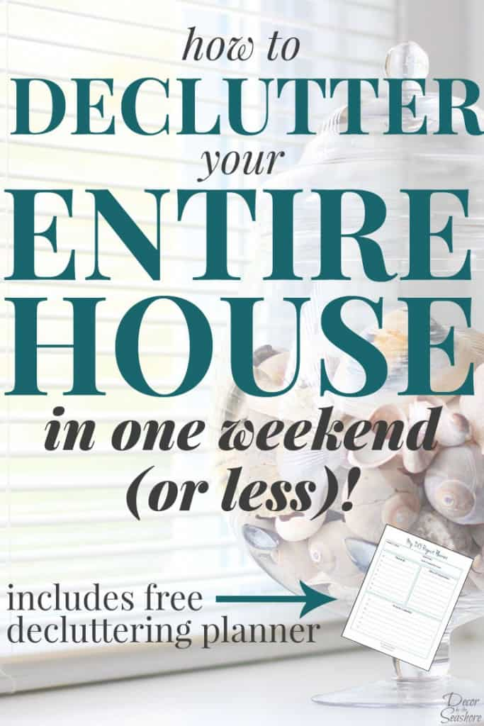 yes it is actually possible to declutter your entire home in one weekend these - Decluttering House