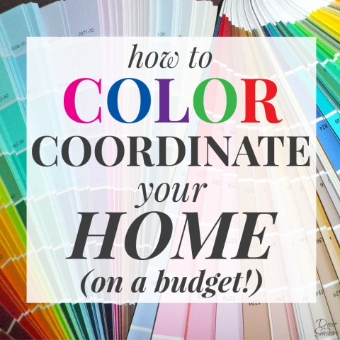 How to Color Coordinate Your Home on a Budget