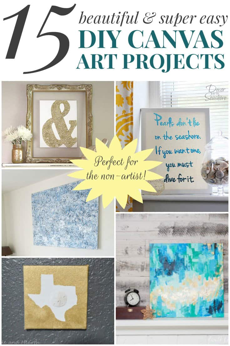 15 Beautiful & Super Easy DIY Canvas Art Projects for the Non-Artist