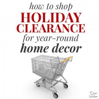 How to Shop Holiday Clearance for Year-Round Home Decor