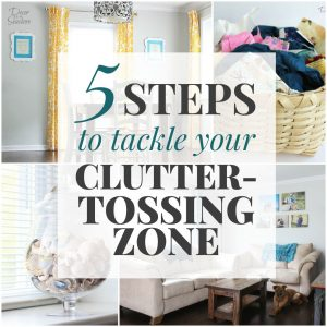 Take control of your clutter-tossing zone once and for all with these 5 easy steps! Get started decluttering and organizing your home and take back that space. This helpful decluttering guide will help you get rid of the clutter today! | decorbytheseashore.com