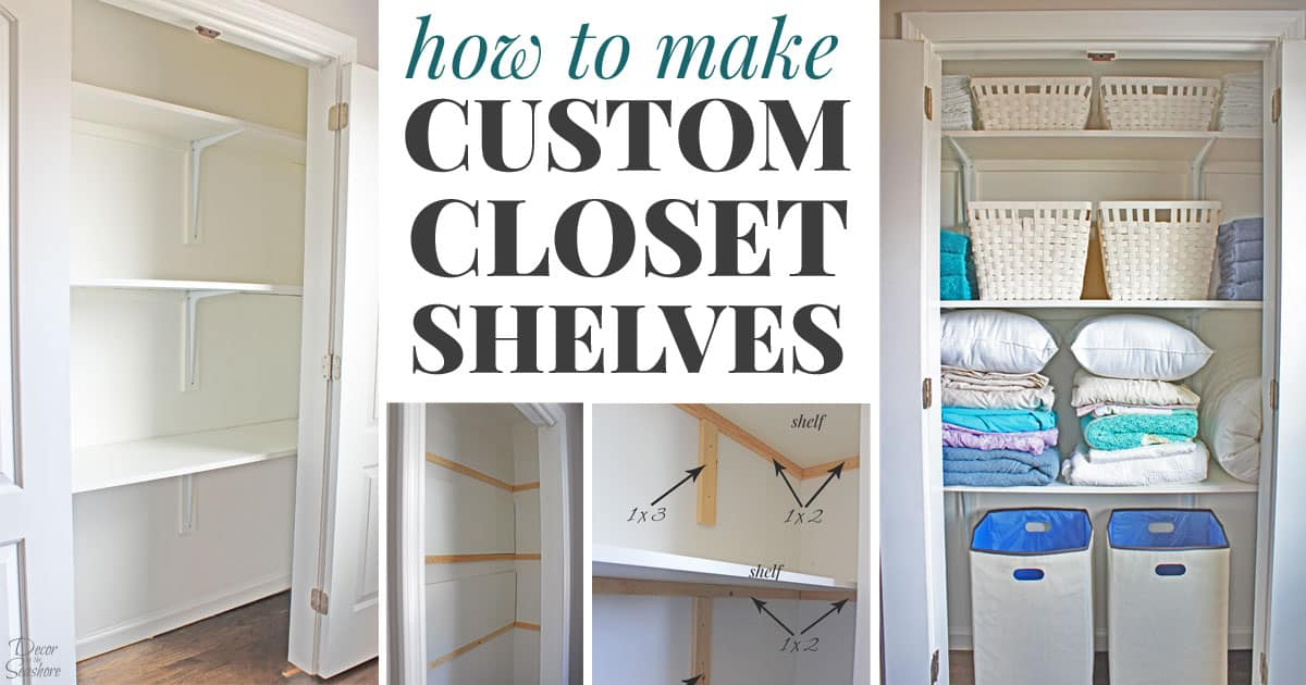 how to make closet shelves