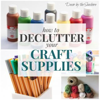 How to Declutter Your Craft Supplies and Make Room for the Good Stuff!