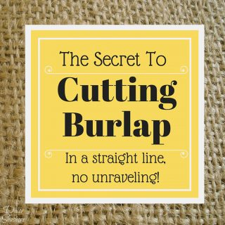 How to Cut Burlap the Right Way