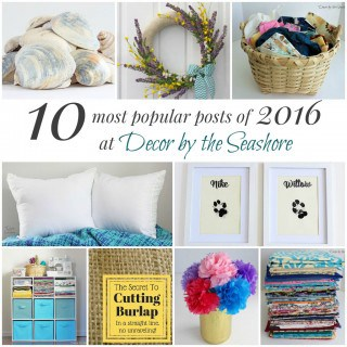 Top 10 Posts of 2016 at Decor by the Seashore