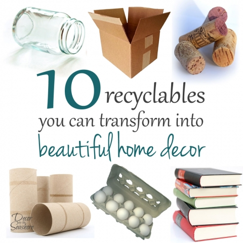 10 Recyclables You Can Transform into Beautiful Home Decor