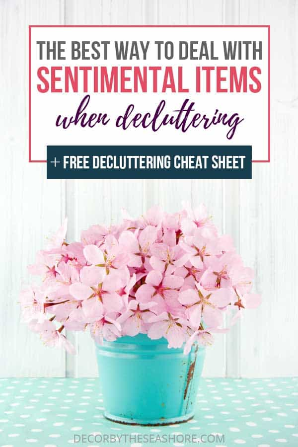 The Best Way to Deal with Sentimental Items when Decluttering Header