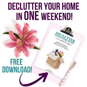 Declutter Your Home in a Weekend Free Guide